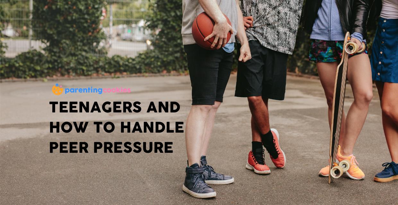Teenagers And How To Handle Peer Pressure