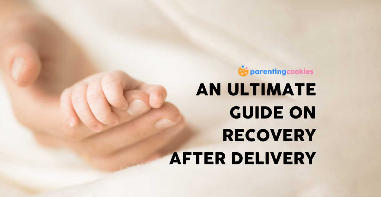 An Ultimate Guide On Recovery After Delivery