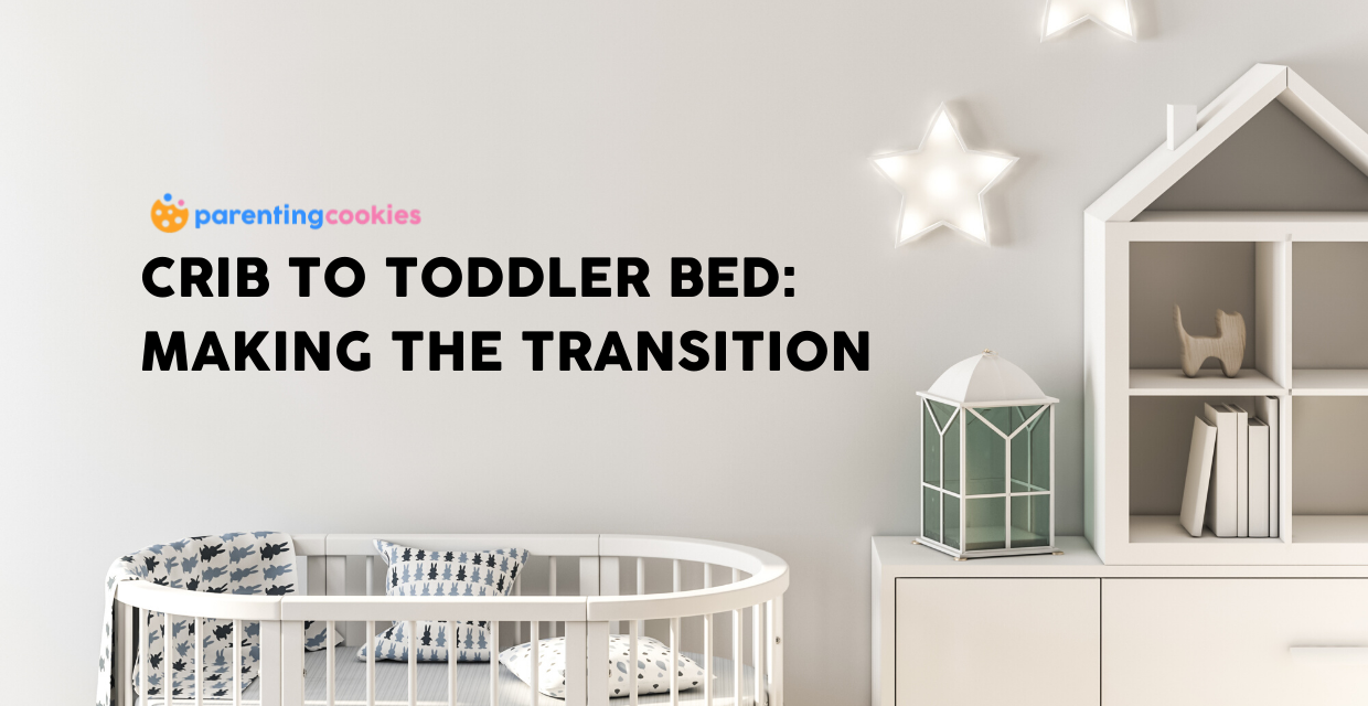 Crib To Toddler Bed: Making The Transition
