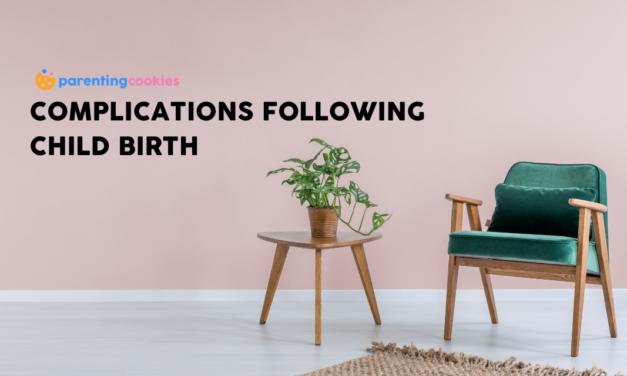 Postpartum Health: Complications Following Childbirth